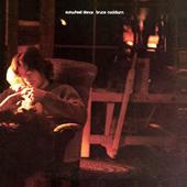 Bruce Cockburn - Sunwheel Dance - 1971 / 2005