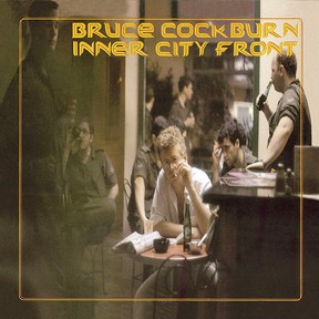 Bruce Cockburn - Inner City Front - 1981/2002