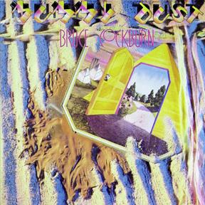 Bruce Cockburn - Mummy Dust - 1981