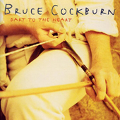 Bruce Cockburn - Dart To The Heart - 1994
