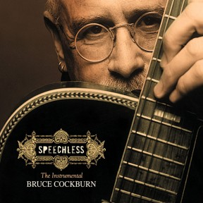 Bruce Cockburn - Speechless - 2005