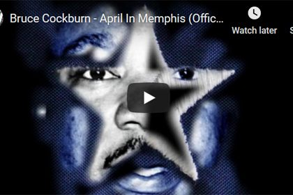 "Bruce Cockburn's ""April in Memphis"" animation"