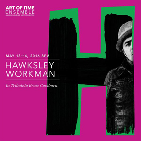 Hawksley Workman - Tribute to the songs of Bruce Cockburn