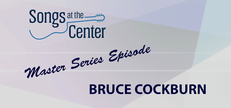 Songs at the Center - Master Series Episode