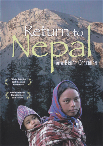 Bruce Cockburn - Return To Nepal - 2008
