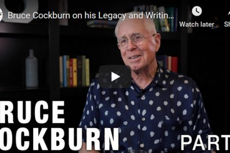 Bruce Cockburn - SOCAN interviews 2019