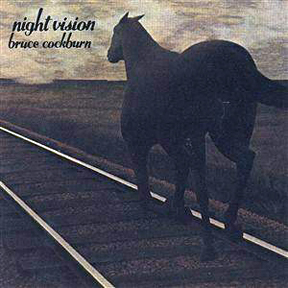 Bruce Cockburn - Night Vision - 1973