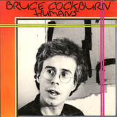 Bruce Cockburn - Humans - 1980/2003