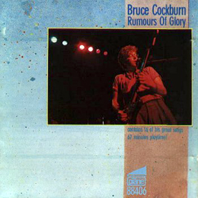 Bruce Cockburn - Rumours Of Glory - 1985 - German Release