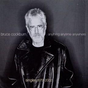 Bruce Cockburn - Anything Anytime Anywhere - 2002