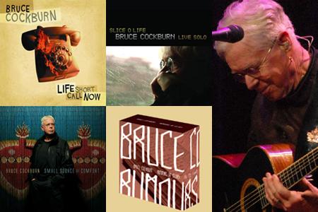 Bruce Cockburn: Life Short Call Now, Slice O Life, Small Source Of Comfort, Rumours Of Glory box set
